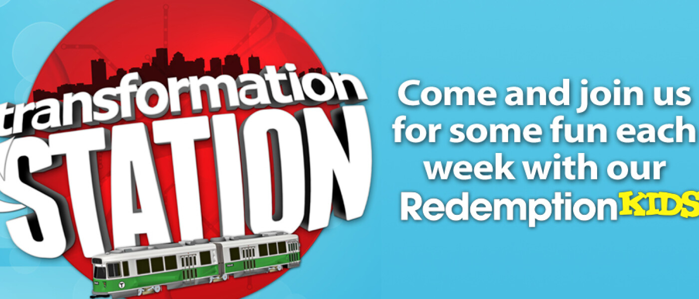 RedemptionKids: Transformation Station