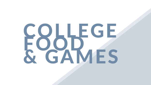 College Food & Games