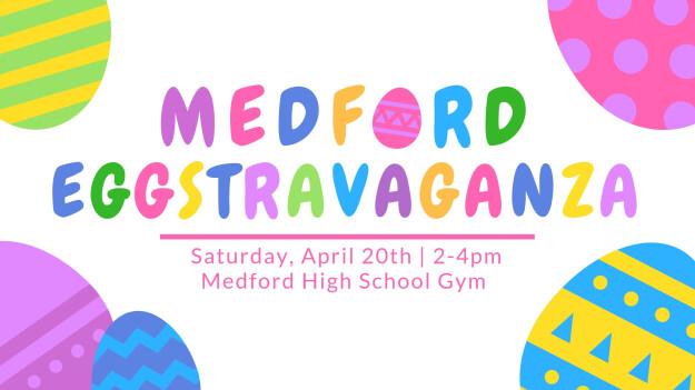 Medford EGGstravaganza