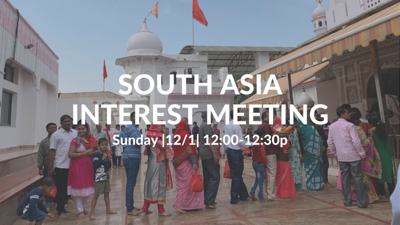 South Asia Interest Meeting