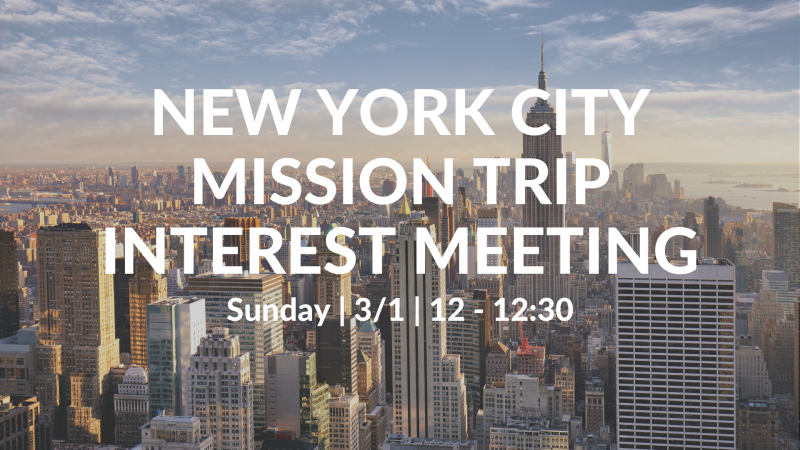 NYC Mission Trip Interest Meeting