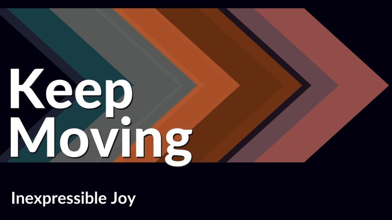 Inexpressible Joy
