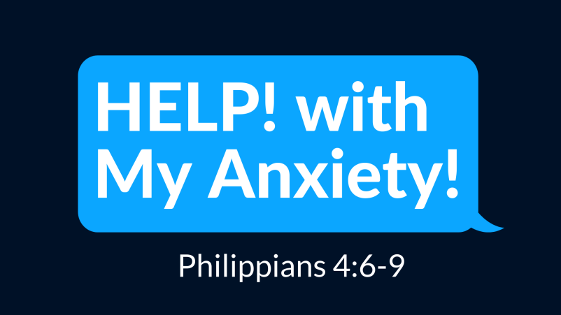 HELP! with my Anxiety!