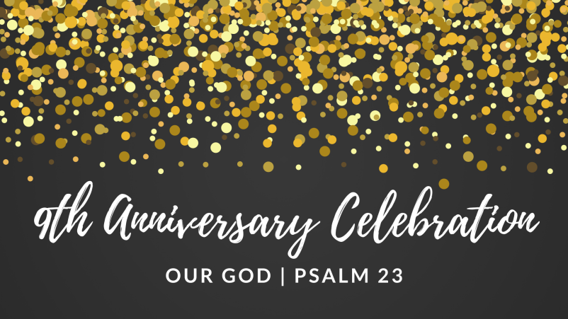 Our God: RHC 9th Anniversary
