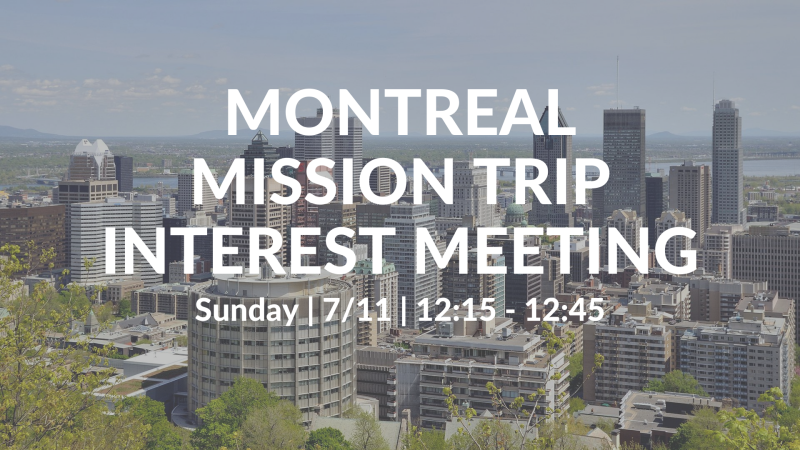 Montreal Mission Trip Interest Meeting